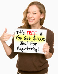 It's FREE + You Get $10 Just For Signing Up!
